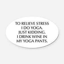 RELIEVE STRESS wine yoga pants-Opt black Oval Car