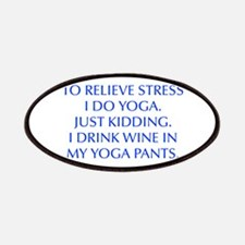 RELIEVE STRESS wine yoga pants-Opt blue Patches
