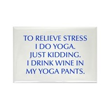 RELIEVE STRESS wine yoga pants-Opt blue Magnets