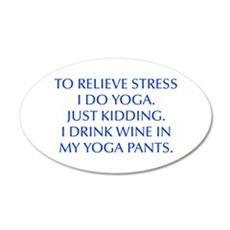 RELIEVE STRESS wine yoga pants-Opt blue Wall Decal