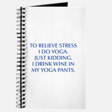 RELIEVE STRESS wine yoga pants-Opt blue Journal
