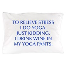 RELIEVE STRESS wine yoga pants-Opt blue Pillow Cas