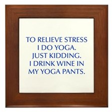 RELIEVE STRESS wine yoga pants-Opt blue Framed Til