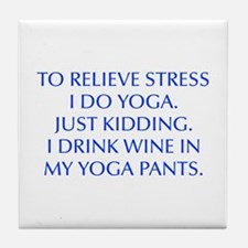 RELIEVE STRESS wine yoga pants-Opt blue Tile Coast
