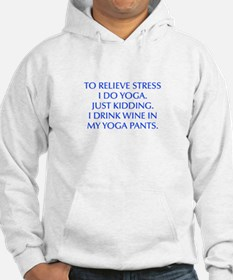 RELIEVE STRESS wine yoga pants-Opt blue Hoodie