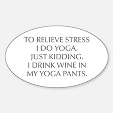 RELIEVE STRESS wine yoga pants-Opt gray Decal