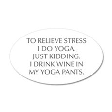 RELIEVE STRESS wine yoga pants-Opt gray Wall Decal