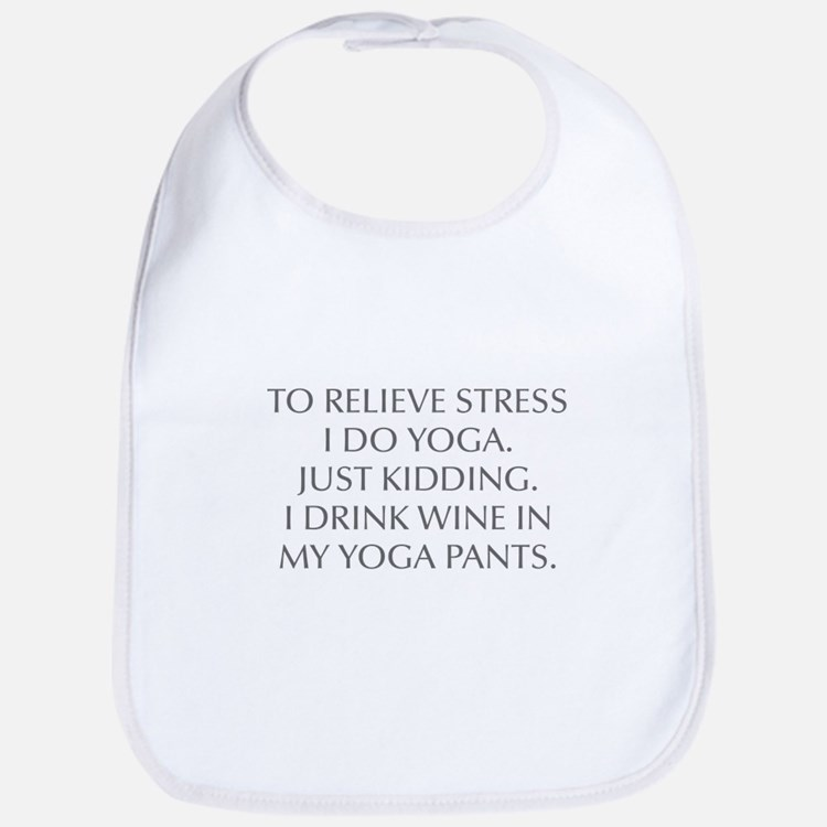 RELIEVE STRESS wine yoga pants-Opt gray Bib