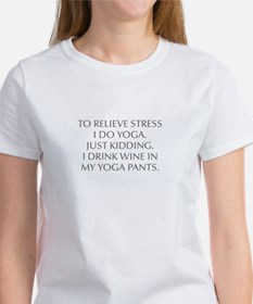 RELIEVE STRESS wine yoga pants-Opt gray T-Shirt