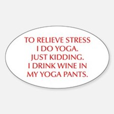 RELIEVE STRESS wine yoga pants-Opt red Decal