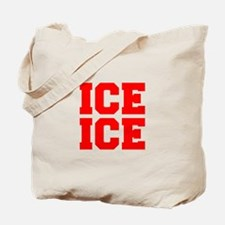 ice ice baby-Fre red Tote Bag
