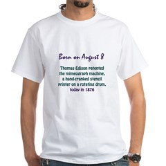White T-shirt: Thomas Edison patented the mimeogra