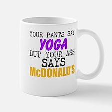 Your Pants Say Yoga Mugs