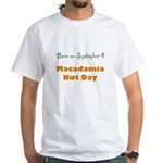 White T-shirt: Macadamia Nut Day