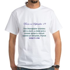 White T-shirt: Montgolfier brothers sent a duck, a