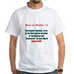 White T-shirt: Christopher Columbus' crew on the P