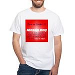 White T-shirt: Alaska Day The U.S. took possession