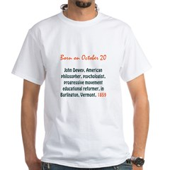 White T-shirt: John Dewey, American philosopher, p