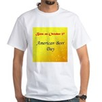White T-shirt: American Beer Day