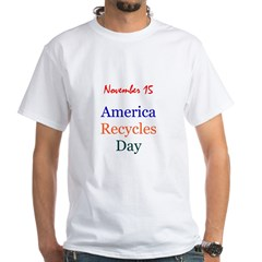 White T-shirt: America Recycles Day