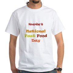 White T-shirt: Fast Food Day
