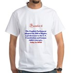 White T-shirt: English Parliament adopted Bill of