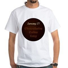 White T-shirt: Chocolate Cake Day