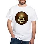 White T-shirt: Brandy Alexander Day