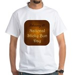 White T-shirt: Sticky Bun Day