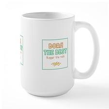 Born the Best 1965 Mugs