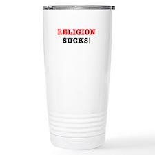 RELIGION SUCKS! Travel Mug