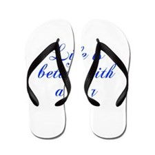 Life is better with a dog-Cho blue Flip Flops