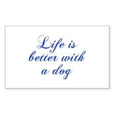 Life is better with a dog-Cho blue Decal