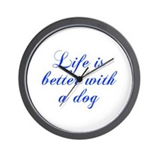 Life is better with a dog-Cho blue Wall Clock