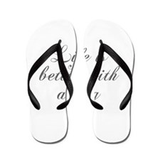 Life is better with a dog-Cho gray Flip Flops