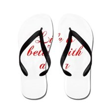 Life is better with a dog-Cho red Flip Flops