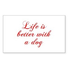 Life is better with a dog-Cho red Decal