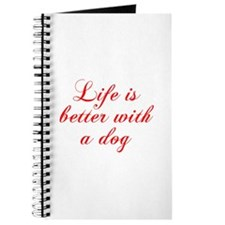 Life is better with a dog-Cho red Journal