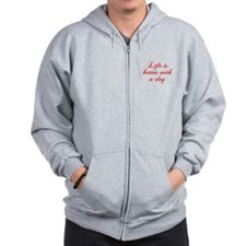 Life is better with a dog-Cho red Zip Hoodie