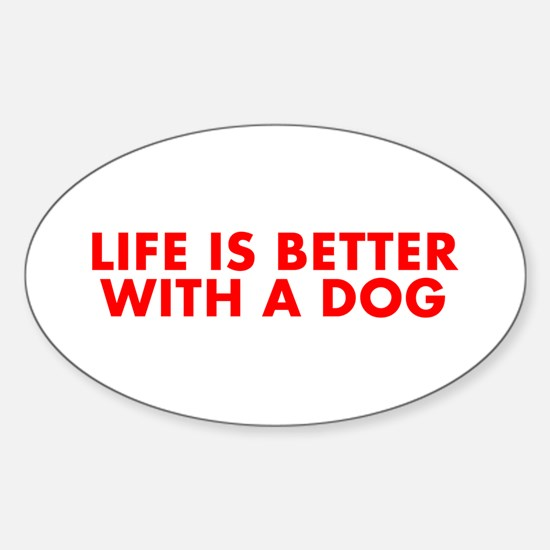 Life is better with a dog-Fut red Decal