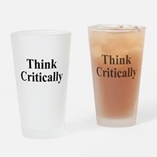 Think Critically Drinking Glass