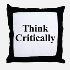Think Critically Throw Pillow