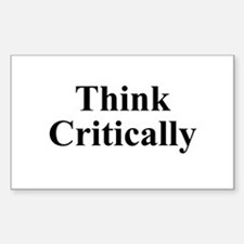 Think Critically Sticker (Rectangle)