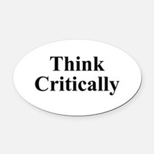 Think Critically Oval Car Magnet