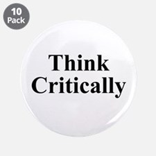 "Think Critically 3.5"" Button (10 pack)"