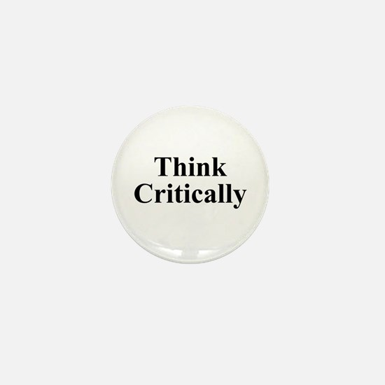 Think Critically Mini Button