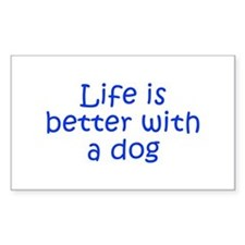 Life is better with a dog-Kri blue Decal
