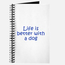 Life is better with a dog-Kri blue Journal