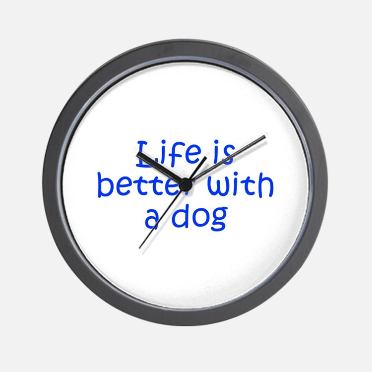 Life is better with a dog-Kri blue Wall Clock