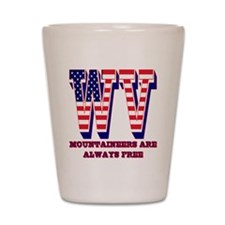 West Virginia WV Mountaineers are allwa Shot Glass